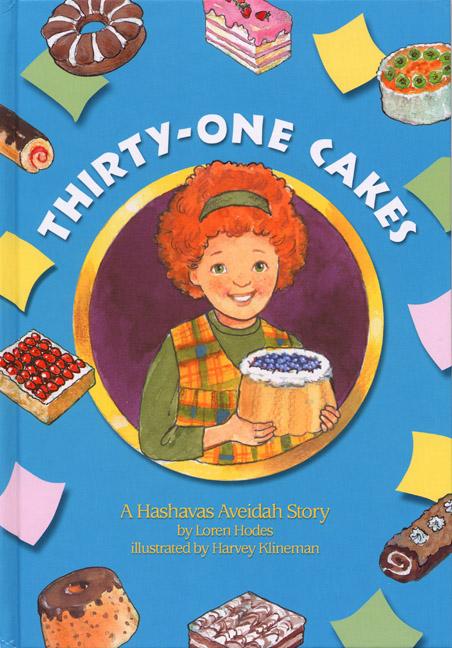 Thirty-One Cakes – A Hashavas Aveida Story