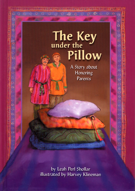 The Key Under the Pillow – A Story about Honoring Parents