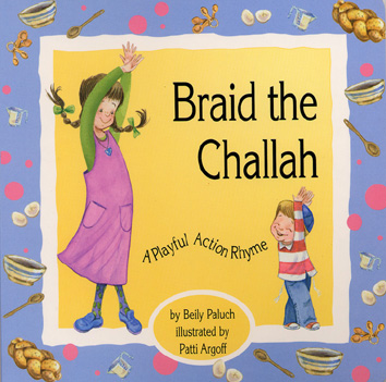 Braid the Challah – A Playful Action Rhyme