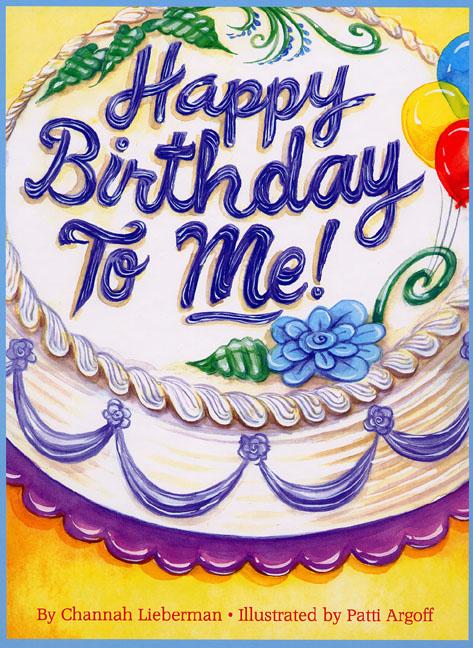 Happy Birthday to Me! – Boys Version