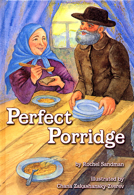 Perfect Porridge – A Story about Kindness