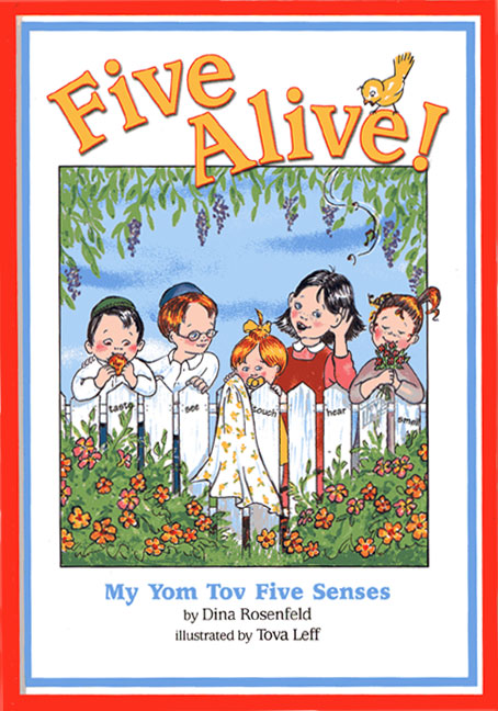 Five Alive My Yom Tov Five Senses