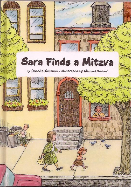 Sara Finds a Mitzva