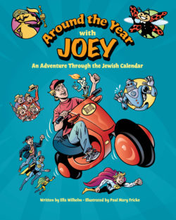 Around the Year with Joey- An Adventure through the Jewish Calendar