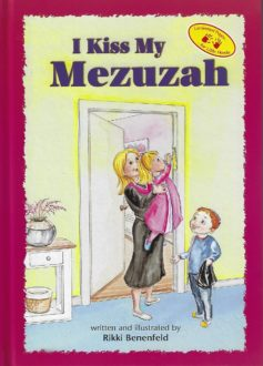 I Kiss My Mezuzah